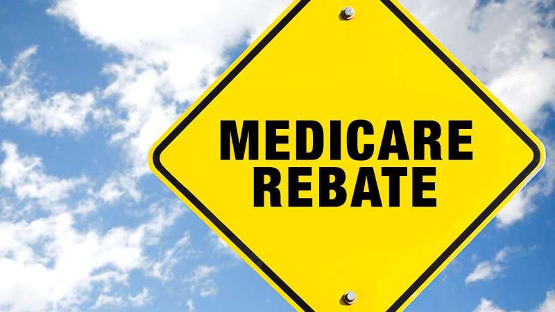 Medicare Rebate
